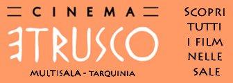 Cinema Etrusco - Tarquinia